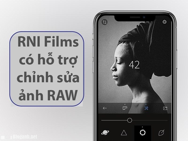 chỉnh sửa ảnh RAW, cách chỉnh sửa ảnh trên RNI Films