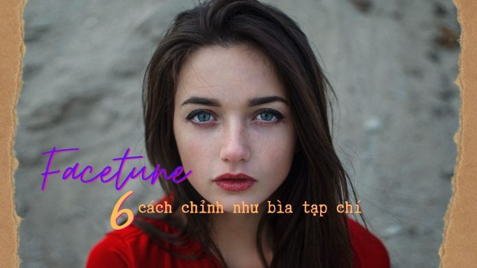 chinh-anh-facetune-dep-va-an-tuong-min